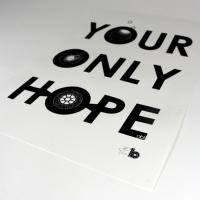 your only hope A3 print 2